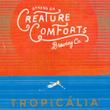 Creature Comforts Tropicália IPA